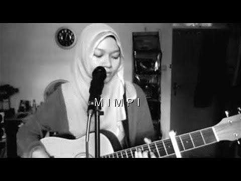 Isyana Sarasvati - Mimpi (Acoustic Live Cover)
