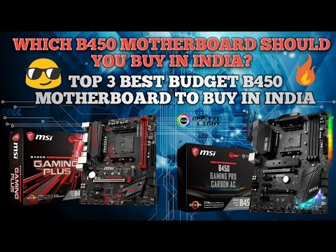 TOP 3 B450 Motherboards To Buy For Ryzen 2 in India【HINDI】  Which B450 to  Buy in India?