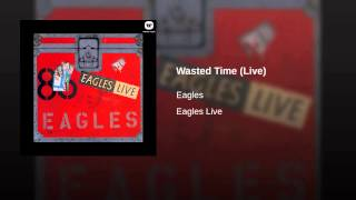 Wasted Time (Live)
