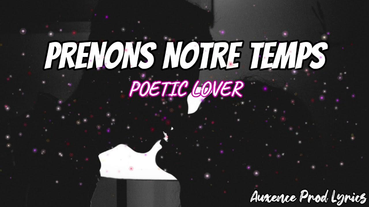 Download Poetic Lover - Prenons notre temps (Lyrics)