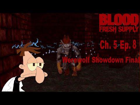 Blood: Fresh Supply Ch. 5 Ep. 8 Werewolf Showdown Finale |