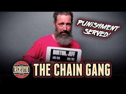 BURTON serves the CHAIN GANG punishment [Rizzuto Show]
