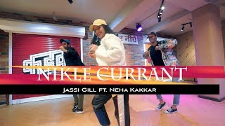 Nikle Current - Jassi Gill & Neha Kakkar | Dance Choreography | Akanksha Sharma