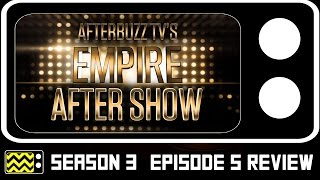 Empire Season 3 Episode 5 Review & After Show | AfterBuzz TV