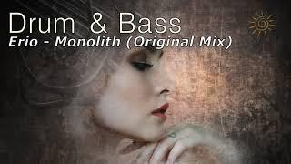 Erio - Monolith (Original Mix) I Best Drum and Bass 2018 ♫