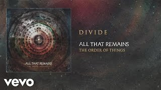All That Remains - Divide (audio) YouTube Videos