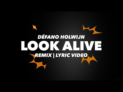 Défano Holwijn -  LOOK ALIVE (LYRIC VIDEO)