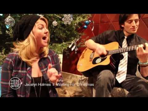 Jacelyn Holmes ||  Waiting for Christmas