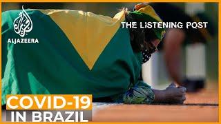 Brazil's Bolsonaro: Turning COVID-19 denial into media spectacle | The Listening Post (Full)