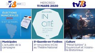 7/8 Le Journal. Edition du mercredi 11 mars 2020