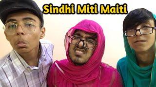 Sindhi Miti Maiti again | Sindhi Comedy Video | Sindhi Funny Video