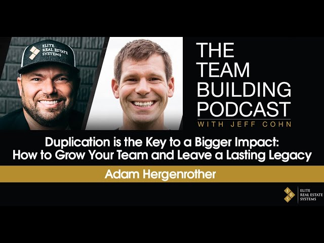 Duplication is the Key to a Bigger Impact: How to Grow Your Team and Leave a Lasting Legacy