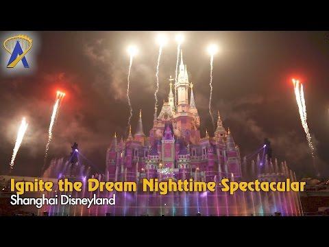 Ignite the Dream Nighttime Spectacular - Shanghai Disneyland