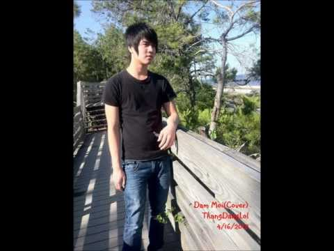 Dang Moi (Cover) - ThangDangLol