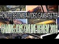 How To Become A Video Game Tester I Gaming Jobs Online Review 2018