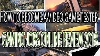 How To Become A Game Tester - Gaming Jobs Online Review Get
