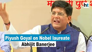 Nobel winner Abhijit Banerjee's thinking is Left-leaning: Piyush Goyal