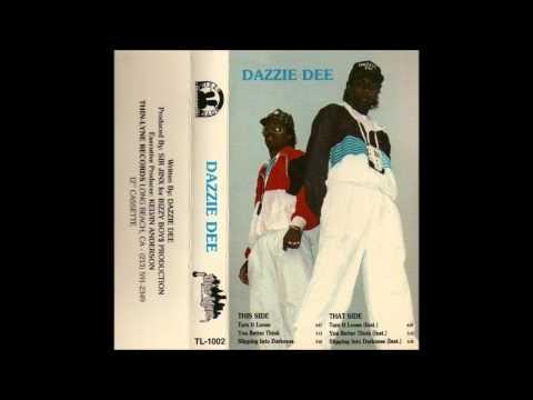 Dazzie Dee - You better think