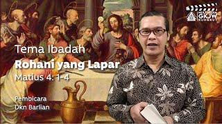 Saat Teduh Bersama Tuhan -  Rohani yang Lapar  - GKJW RUNGKUT