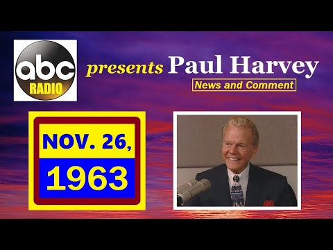 Download COMMENTARY BY PAUL HARVEY (11/26/63)