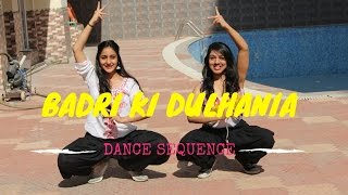 Badri Ki Dulhania |  Dance Sequence