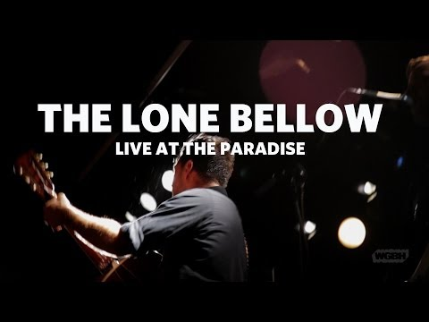 WGBH Music: The Lone Bellow - Bleeding Out (Live)