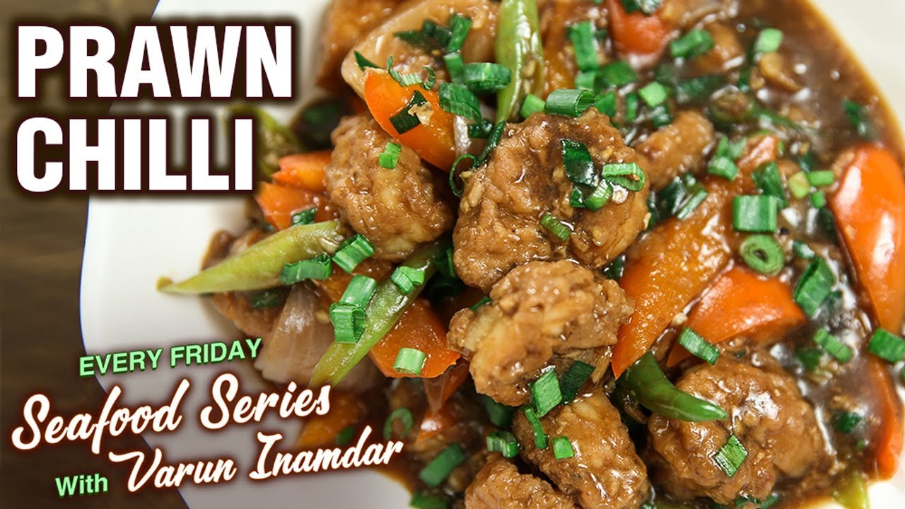 Prawn Chilli Recipe How To Make Chilli Prawns Gravy Indo Chinese Recipe Seafood Series Youtube
