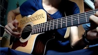 Imagine Dragons - Radioactive (fingerstyle guitar cover)