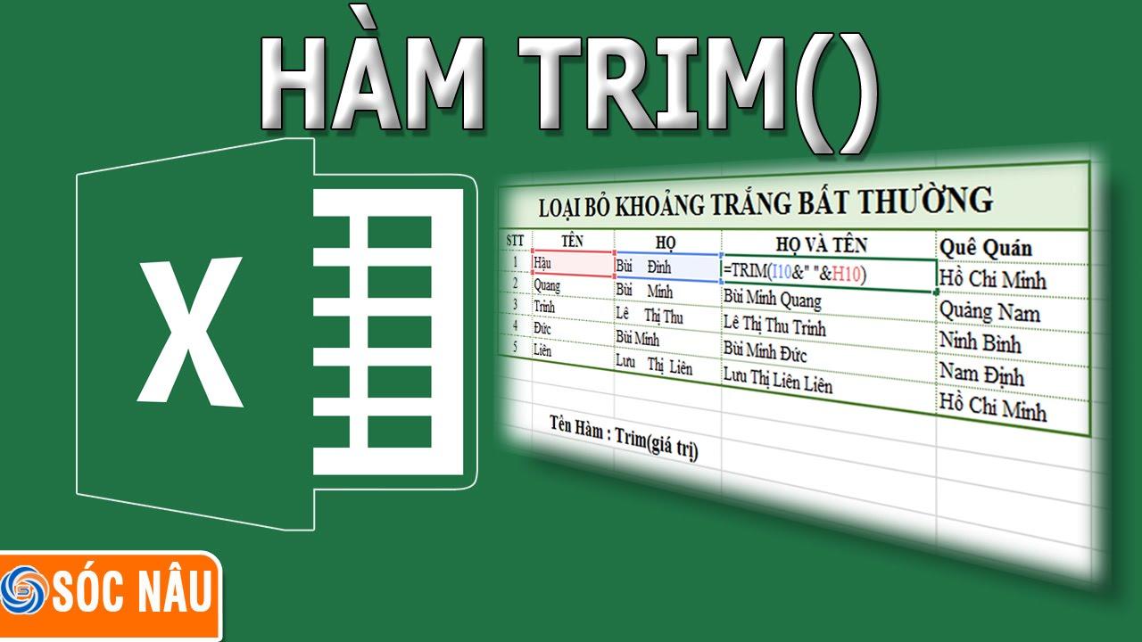 Thủ thuật Excel : Loại bỏ khoảng trắng trong Excel bằng hàm Trim