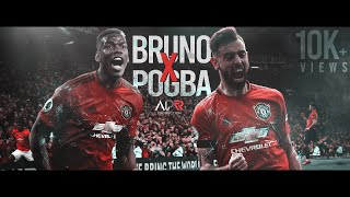 BRUNO X POGBA - Ready to Rumble | APR Production