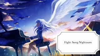 Fight Song--Rachell Platten--Nightcore