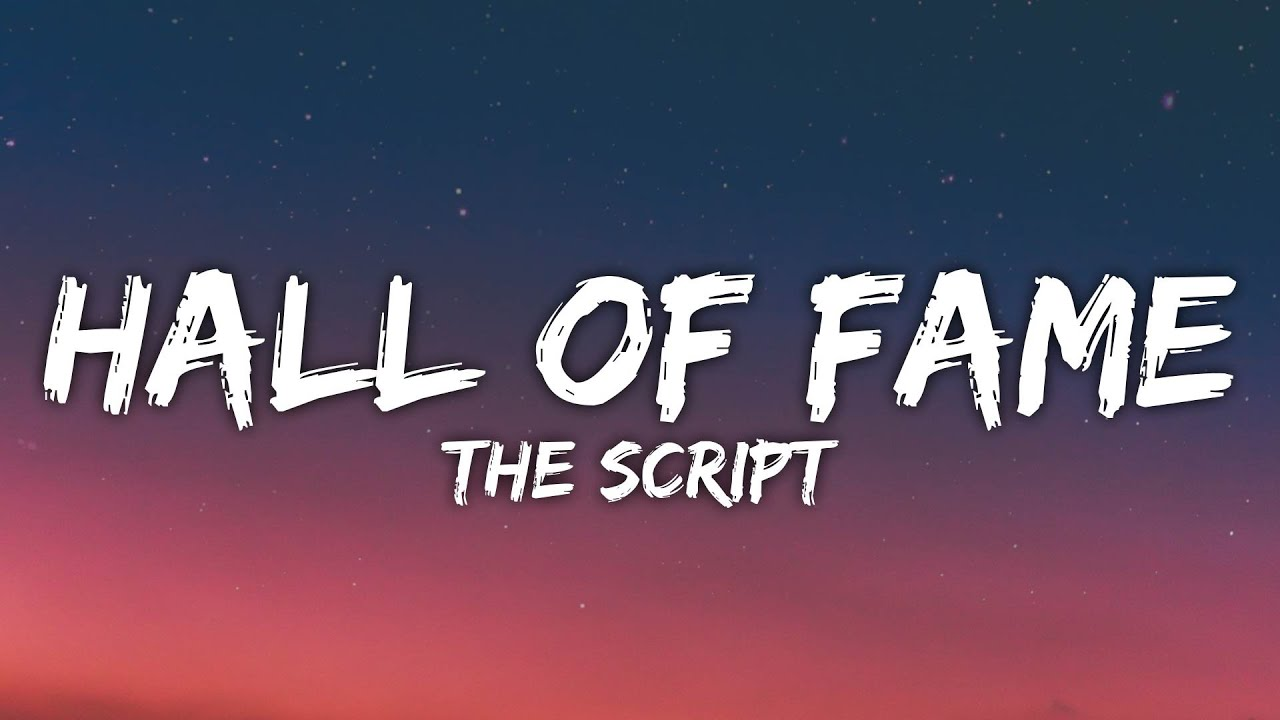 Download The Script - Hall Of Fame (Lyrics)