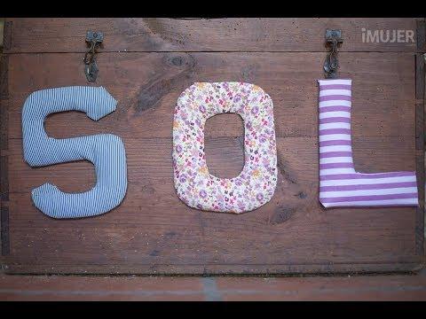 Cómo hacer letras decorativas con tela - YouTube