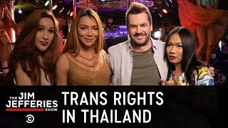 Jim Talks with Sex Workers in Thailand About Trans Rights - The Jim Jefferies Show