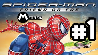 Spider-Man: Friend Or Foe - #1 - Mi Enemigo es mi Amigo