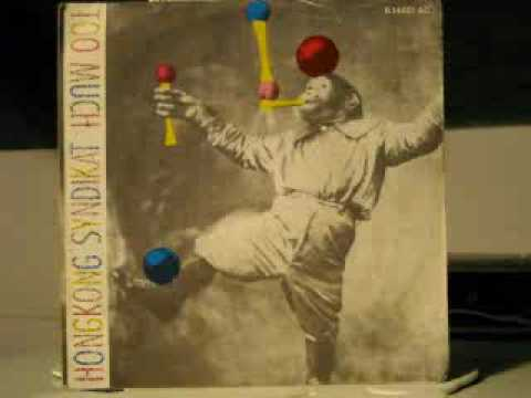 Hongkong Syndikat - Too Much (Dub Mix)  1985.wmv