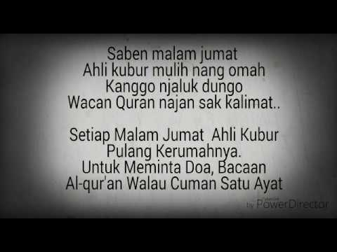 Saben malem jum'at ahli kubur mulih nang omah, (shalawat jawa) + bahasa Indonesia
