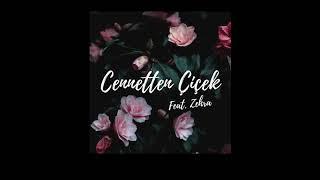 Zehra - Cennetten Çiçek (Remix )
