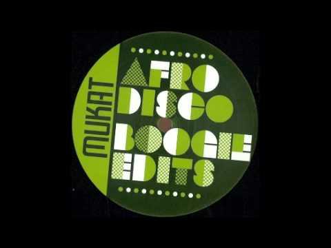 Mukat Edits-I've Got No View (Afro Boogie '82 Edit)
