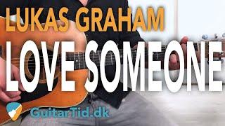 """Lær at spille """"Love Someone"""" af Lukas Graham på guitar Video"""