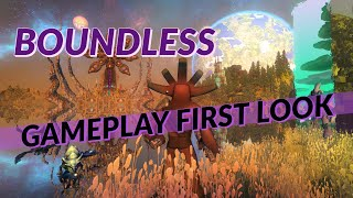Boundless Part 1 | Gameplay First Look