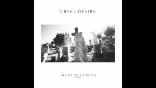 "CRIME DESIRE ""Obsession and Lust"""