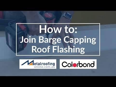 How to: Join Barge Capping Roof Flashing with COLORBOND or ZINCALUME steel  | Metal Roofing Online