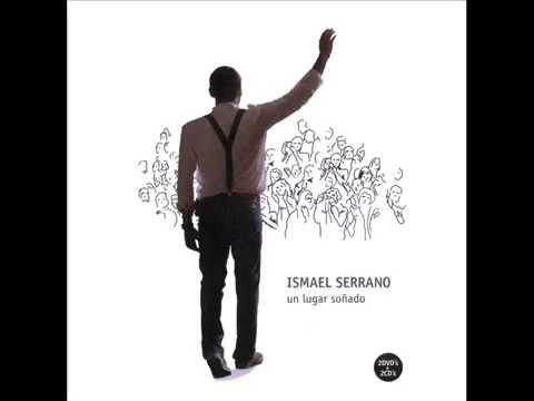 Ismael Serrano - Un lugar soñado - Full Album (Disco Completo) 2008