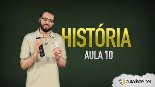 História - Aula 10 - Idade Moderna