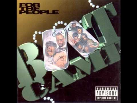 Boot Camp Clik - Go For Yours Ft. The B.T.J.'s