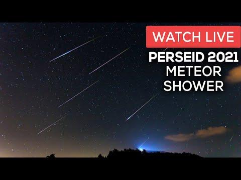 WATCH LIVE: PERSEID METEOR SHOWER 2021
