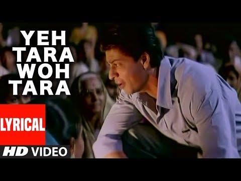 Yeh Tara Woh Tara Lyrical Video Song | Swades | Shahrukh Khan | A.R. Rahman