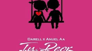 Tu Peor Error (Remix) - Darell Ft. Anuel AA