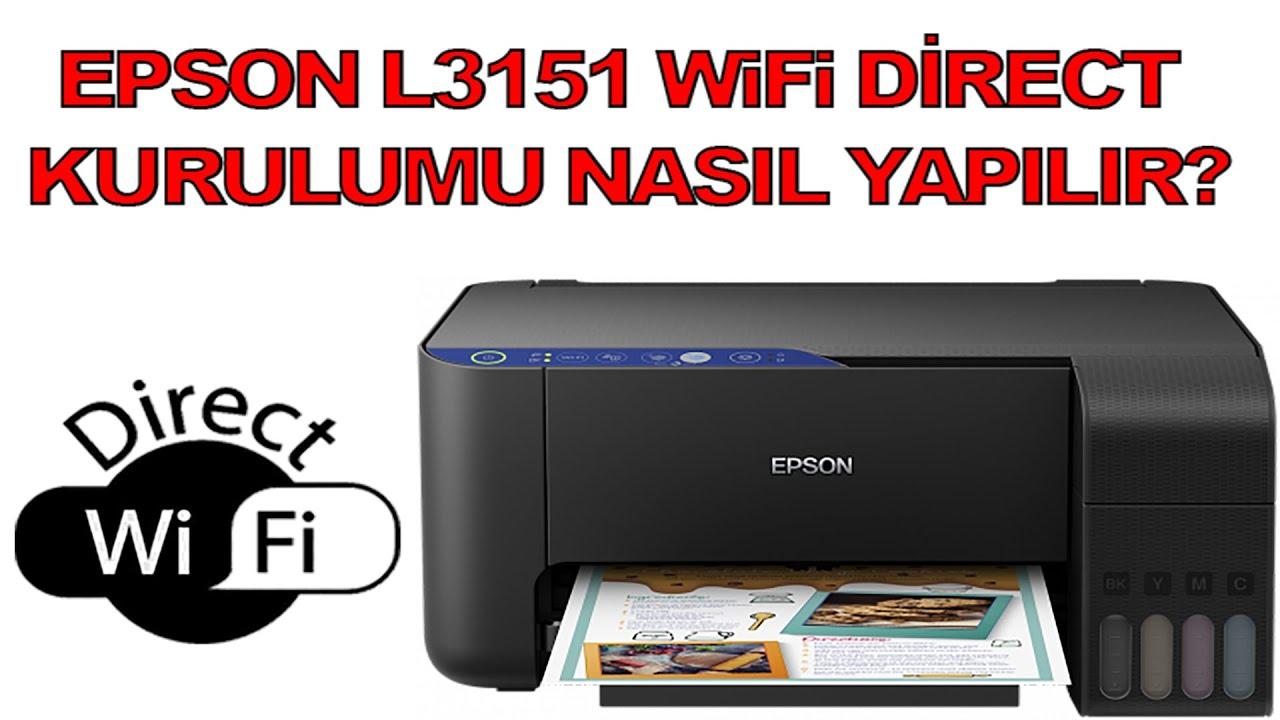 Epson L3151 Tanklı Yazıcı WiFi Direct Kurulumu Nasıl Yapılır?